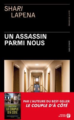 Un assassin parmi nous - Shari Lapena pdf download