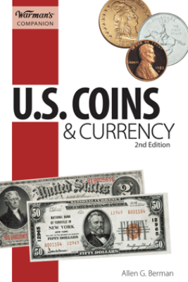 U.S. Coins & Currency, Warman's Companion - Allen G. Berman