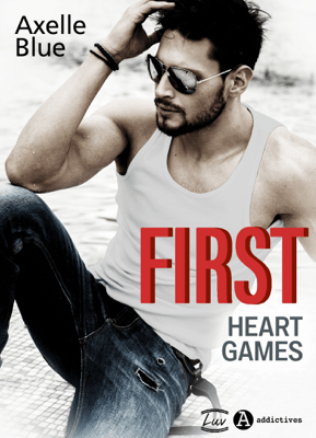 First. Heart Games - Axelle Blue pdf download