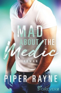 Mad about the Medic - Piper Rayne pdf download