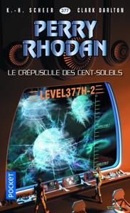 Perry Rhodan n°377 : Le Crépuscule des Cent-Soleils - Clark Darlton & K.-H. Scheer pdf download