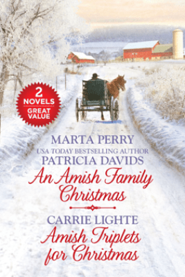 An Amish Family Christmas and Amish Triplets for Christmas - Marta Perry, Patricia Davids & Carrie Lighte