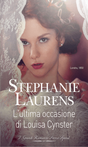 L'ultima occasione di Louisa Cynster - Stephanie Laurens pdf download