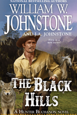 The Black Hills - William W. Johnstone & J.A. Johnstone