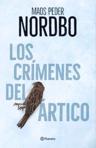 Los crímenes del Ártico - Mads Peder Nordbo pdf download