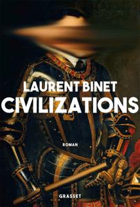 Civilizations - Laurent Binet pdf download