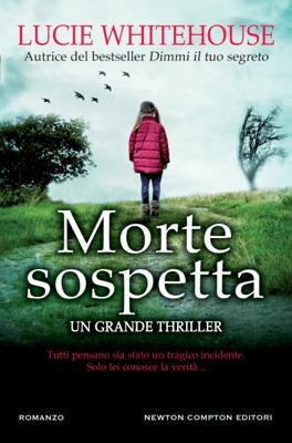 Morte sospetta - Lucie Whitehouse pdf download