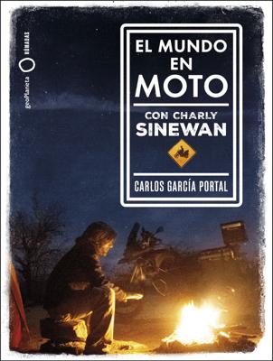 El mundo en moto con Charly Sinewan - Carlos García Portal pdf download
