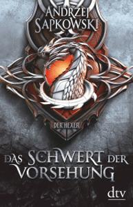 Das Schwert der Vorsehung - Andrzej Sapkowski pdf download