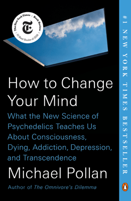 How to Change Your Mind - Michael Pollan pdf download