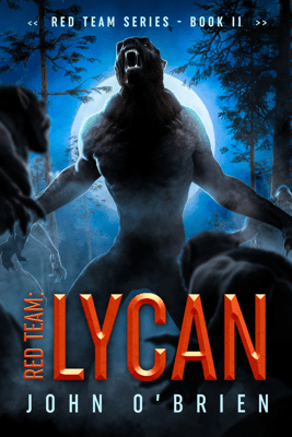 Red Team: Lycan - John O'Brien