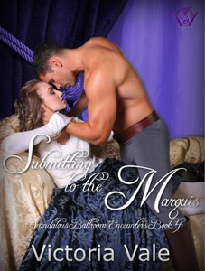 Submitting to the Marquis - Victoria Vale pdf download