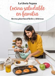 Cocina saludable en familia - Gloria Carrión Moñiz pdf download