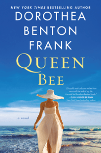 Queen Bee - Dorothea Benton Frank pdf download