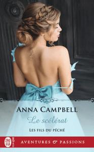 Les fils du péché (Tome 4) - Le scélérat - Anna Campbell pdf download