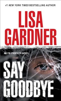 Say Goodbye - Lisa Gardner pdf download