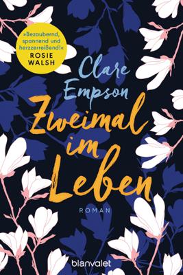 Zweimal im Leben - Clare Empson pdf download