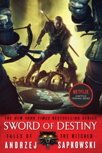 Sword of Destiny - Andrzej Sapkowski & David A French pdf download