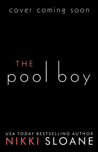 The Pool Boy - Nikki Sloane pdf download