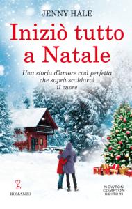 Iniziò tutto a Natale - Jenny Hale pdf download