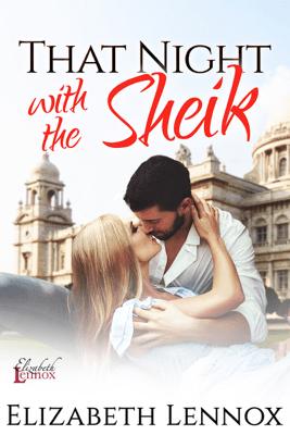 That Night with the Sheik - Elizabeth Lennox