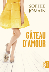 Gâteau d'amour - Sophie Jomain pdf download