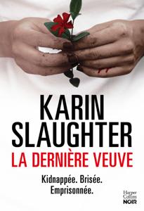 La dernière veuve - Karin Slaughter pdf download