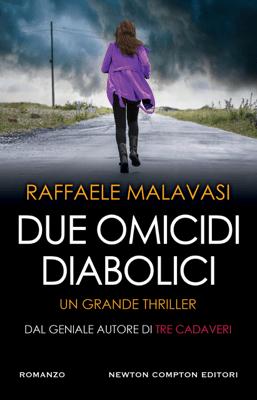Due omicidi diabolici - Raffaele Malavasi pdf download