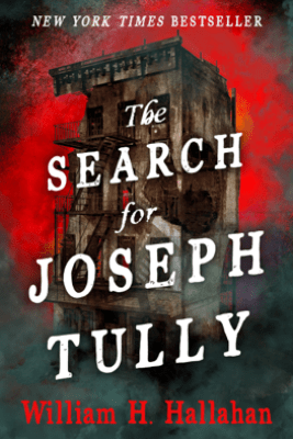 The Search for Joseph Tully - William H. Hallahan