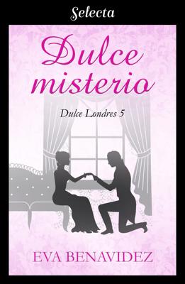 Dulce misterio (Dulce Londres 5) - Eva Benavidez pdf download