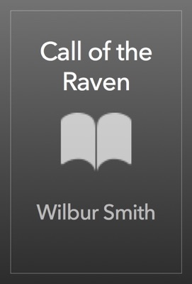 Call of the Raven - Wilbur Smith pdf download