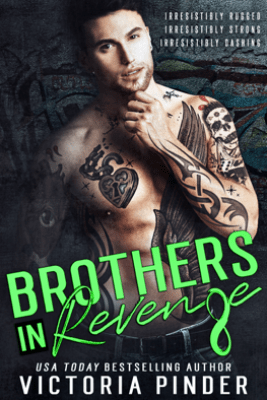 Brothers-in-Revenge 6-8 - Victoria Pinder