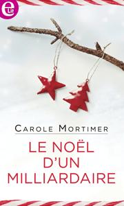 Le Noël d'un milliardaire - Carole Mortimer pdf download