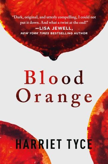 Blood Orange by Harriet Tyce PDF Download