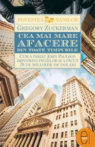 Cea mai mare afacere din toate timpurile - Gregory Zuckerman pdf download