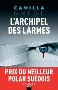 L'Archipel des larmes - Camilla Grebe pdf download