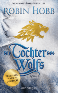 Die Tochter des Wolfs - Robin Hobb pdf download