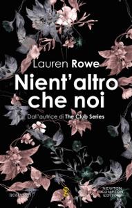 Nient'altro che noi - Lauren Rowe pdf download