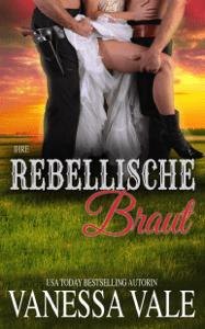 Ihre rebellische Braut - Vanessa Vale pdf download