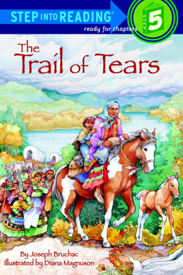 The Trail of Tears - Joseph Bruchac