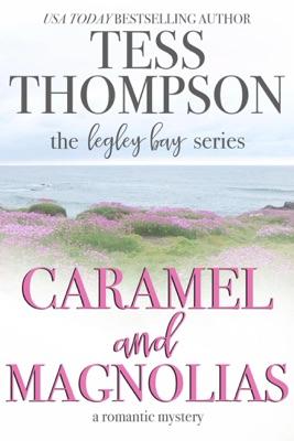 Caramel and Magnolias - Tess Thompson pdf download