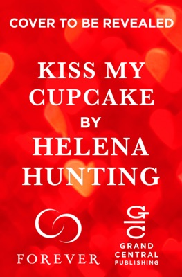 Kiss My Cupcake - Helena Hunting pdf download