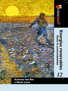 ¿Cómo ves?: energías renovables: hacia la sustentabilidad - Jesús Antonio del Río Portilla & Nicté Yasmín Luna Medina pdf download