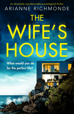The Wife's House - Arianne Richmonde pdf download
