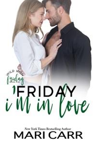Friday I'm in Love - Mari Carr pdf download