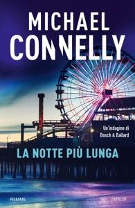 La notte più lunga - Michael Connelly pdf download