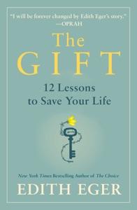 The Gift - Edith Eva Eger pdf download