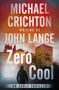 Zero Cool - Michael Crichton & John Lange pdf download