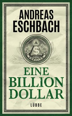 Eine Billion Dollar - Andreas Eschbach pdf download