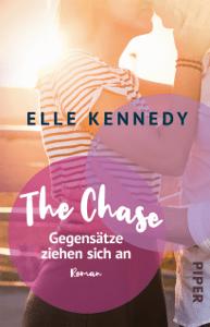 The Chase – Gegensätze ziehen sich an - Elle Kennedy & Christina Kagerer pdf download